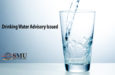 Drinking Water Advisory Issued text and glass with water going in and SMU logo