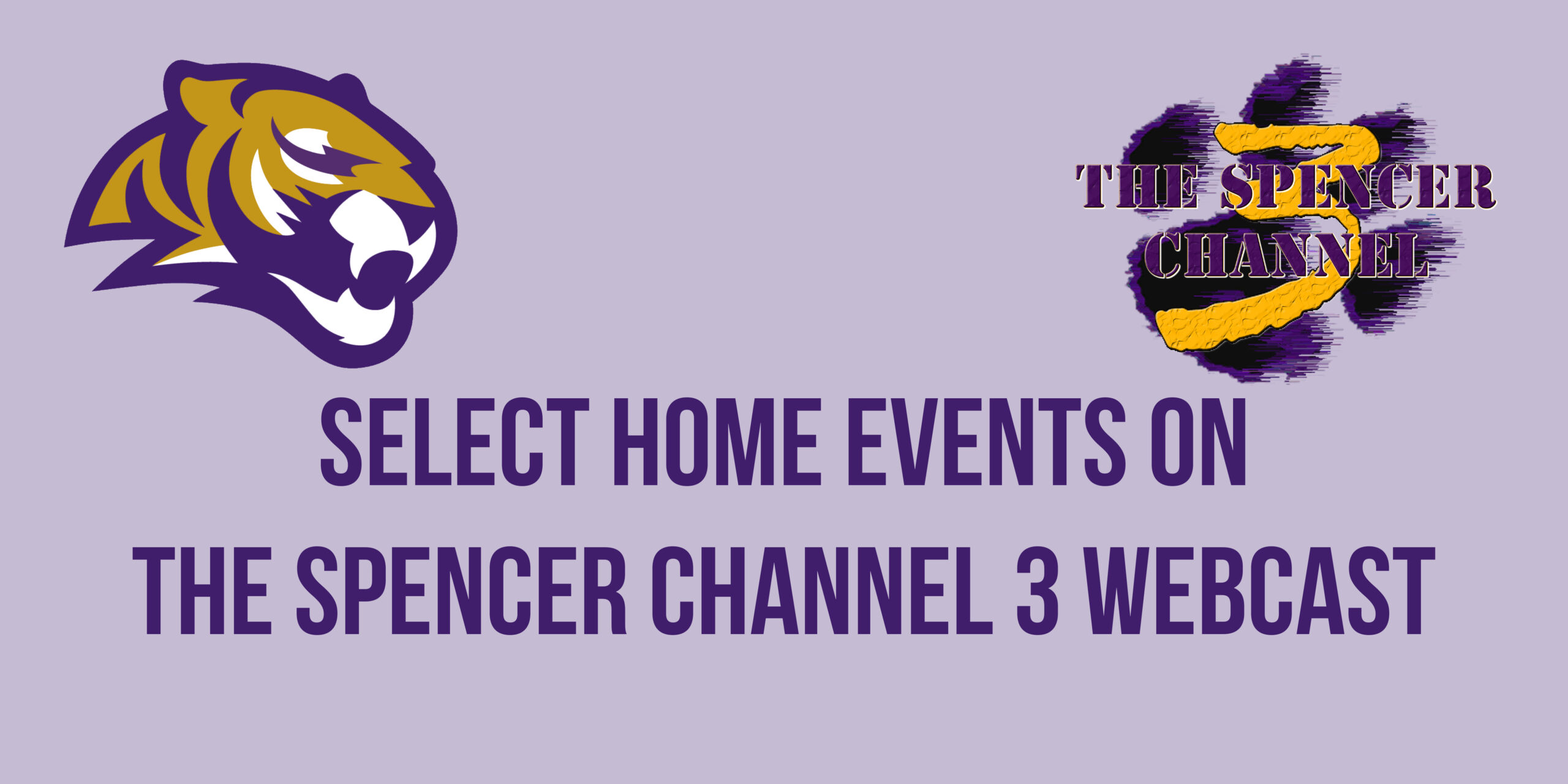Select home events on The Spencer Channel 3 Webcast